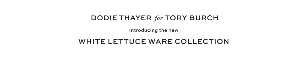 Shop The Tory Burch Dodie Thayer Collection